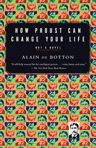 Front cover of 'How Proust Can Change Your Life' by Alain de Botton.