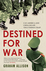 Front cover of Destined for War by Graham Allison.