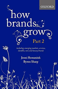 Front cover of How Brands Grow Part 2 by Jenni Romaniuk and Byron Sharp.