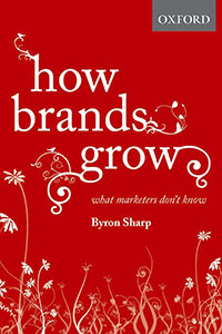 Front cover of How Brands Grow: What Marketers Don't Know by Byron Sharp.