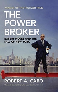 Front cover of The Power Broker by Robert A. Caro.