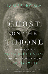 Front cover of Ghost On The Throne by James Romm.