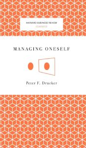 Front cover of Managing Oneself by Peter F. Drucker.