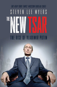 Front cover of The New Tsar by Steven Lee Myers.