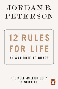 Front cover of 12 Rules For Life by Jordan Peterson.
