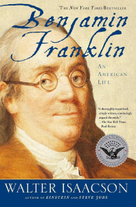 Front cover of Benjamin Franklin: An American Life by Walter Isaacson.