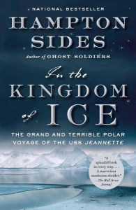 Front cover of In The Kingdom of Ice by Hampton Sides.