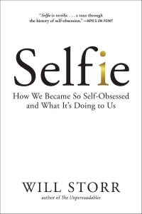 Front cover of Selfie by Will Storr.