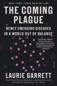 Front cover of The Coming Plague by Laurie Garrett.