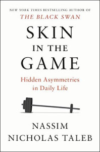 Front cover of Skin in the Game by Nassim Nicholas Taleb.