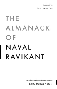 Front cover of the Almanack of Naval Ravikant by Eric Jorgenson.