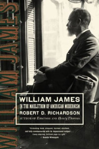 Front cover of William James: In the Maelstrom of American Modernism by Robert D. Richardson.
