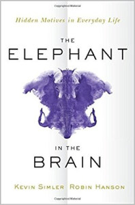Front cover of The Elephant in the Brain by Kevin Simler and Robin Hanson.